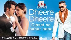 Yo Yo Honey Singh ruined the original song. So we decided to ruin it a little more. Check out ScreenPatti's Dumbsmash version of Dheere Dheere featuring Hrithik Roshan and Sonam Kapoor .