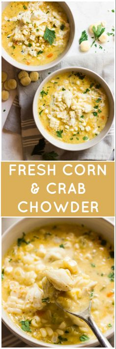 pescatarian recipes Fresh Corn and Crab Chowder - lightened up chowder with half and half, no flour, fresh sweet corn, and lump crab meat! It's a must have one-pot summer meal Crab And Corn Chowder, Crab Soup, Seafood Soup, Crab Meat, Crab And Corn Bisque, Summer Corn Chowder, Seafood Salad, Potato Soup, Crab Recipes