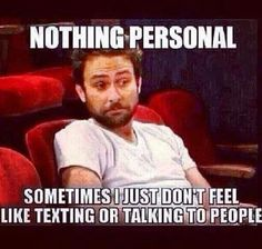 all the time...no apologies