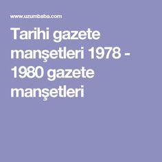 Tarihi gazete manşetleri 1978 - 1980 gazete manşetleri