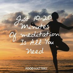 Did you know spending just 10-20 minutes meditating every day can help… 1. Lowers blood pressure 2. Relaxes the mind 3. Elicits physical relaxation 4. Makes your brain stronger 5. Lessens emotional tenacity