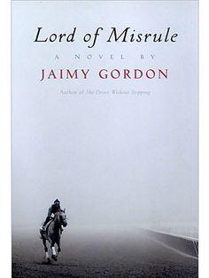 Lord of Misrule - Jaimy Gordon