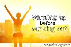Do you Warm up before Working out?
