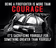 Firefighter #words #quotes