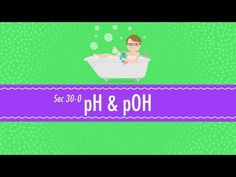 pH and pOH: Crash Course Chemistry #30 - YouTube