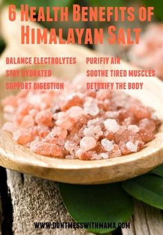 6 Health Benefits of Himalayan Salt #health #natural #himalyansalt - DontMesswithMama.com