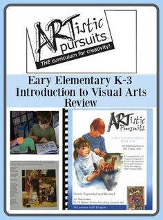 ARTistic Pursuits - Early Elementary K-3 Curriculum