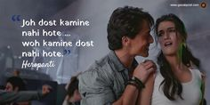 """Joh dost kamine nahi hote woh kamine dost nahi hote."" - Heropanti #bollywood #dialogues #heropanti Famous Dialogues, Movie Dialogues, Bollywood Love Quotes, Bollywood Songs, Best Friend Quotes Funny, Besties Quotes, Song Lyric Quotes, Movie Quotes, Lyrics"