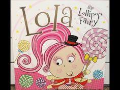 "Tami Reads ""Lola the Lollipop Fairy"" By: Tim Bugbird - YouTube"
