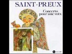 SAINT-PREUX ( Concerto pour une voix.) - YouTube