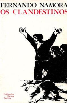 Livro Os Clandestinos por Fernando Namora. Editora: Publicações Europa-América. Ano de Edição: 1972. Livraria online de livros antigos.