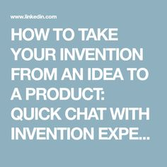 HOW TO TAKE YOUR INVENTION FROM AN IDEA TO A PRODUCT: QUICK CHAT WITH INVENTION EXPERT BRIAN FRIED | Brian Fried | LinkedIn
