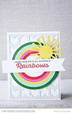 Rainbow of Happiness, Color the Rainbow Die-namics, Chunky Chevron Cover-Up Die-namics, Inside & Out Stitched Circle STAX Die-namics, Stitched Rainbow Die-namics, Sunny Skies Die-namics - Keisha Campbell  #mftstamps