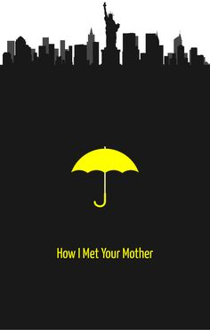 Resultado de imagem para how i met your mother wallpaper umbrella How I Met Your Mother, Best Series, Best Tv Shows, Favorite Tv Shows, Favorite Things, Minimal Movie Posters, Minimal Poster, Modern Posters, Ted Mosby