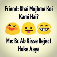 Or nahi toh kya Funny Memea, Some Funny Jokes, Crazy Funny Memes, Funny Love, Funny Facts, Funny Quotes In Hindi, Jokes In Hindi, Funny Picture Quotes, Jokes Quotes