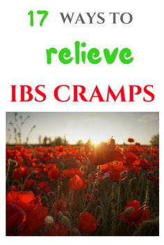 How to relieve IBS cramps? 17 ways to relieve IBS cramps. IBS relief tips.