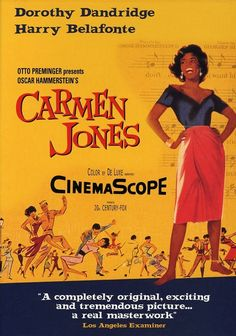 Carmen Jones is my FAVE movie, tied with Imitation of Life (1959 version)