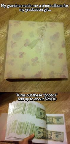 For future kids! Put a few 20 dollars bills in the album a year and give it to your child as a graduation gift. That way you don't drain your bank account as graduation gets closer, you have already started saving for it since the birth! Cute Gifts, Diy Gifts, Great Gifts, Unique Diy Baby Gifts, Great Grandma Gifts, Funny Grandma, Sweet 16 Gifts, Sweet 15, Diy Cadeau