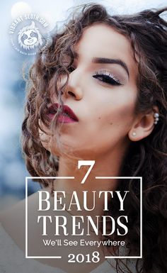 What are the biggest trends in beauty and fashion in 2018? Find out! #beautytips #makeupinspiration #makeupideas #makeuptrends #beautytrends #hairtrend #makeuplooks