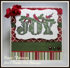 Renlymat's World: I Brake For Stamps: CARDINAL BORDER and ELEGANT JOY... handmade Christmas card. There's a 10% off coupon code on blog that doesn't expire!