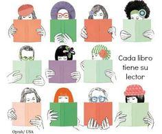Cada libro tiene su lector.