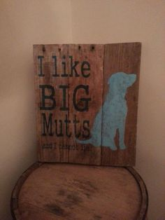 Super cute wooden sign (dogs / mutts / pallet) WANT!!!!!