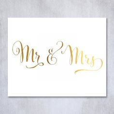 Mr and Mrs Gold Foil Sign Art Print Wedding Reception Signage Mr. & Mrs. Seating Sign Bride Groom Sweetheart Table ViP Party