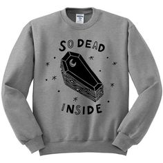 So Dead Inside Crewneck Sweater, Halloween Shirt, Coffin Shirt,... (€16) ❤ liked on Polyvore featuring tops, sweaters, crew neck top, crew neck sweaters, crew sweater, shirt tops and crewneck sweaters
