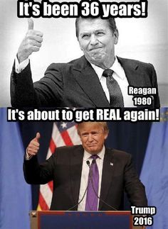 So loved and respected Ronald Reagan. Hope to have 8 years of Trump. At the end of 8 years, would love to feel the same way about Trump. He's off to a great start.
