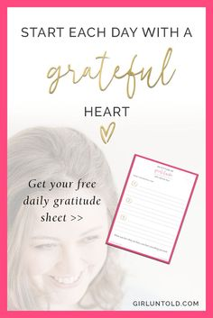 Free daily gratitude sheet, gratitude journal, spirituality, start each day with a grateful heart, recovery, serenity, mental health, addiction, alcoholism, body positivity, self esteem, empowering quotes, empowering women, self confidence