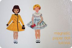 Tutorial for MAGNETIC dressup paper doll doesn't seem to be available now. Seems the clothing is glued to magnet sheets and simply cut out.