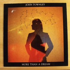JOHN TOWNLEY - More than a Dream - mint minus - Vinyl LP - AOR - Slipping away