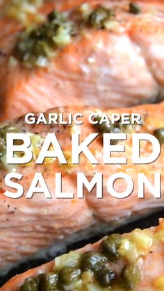 This easy baked salmon recipe takes about 30 minutes to make requires one pan and tastes amazing. If youre going to save one salmon recipe for life make it this one. Tender flaky soft salmon baked in butter with garlic and capers. Fish Dishes, Seafood Dishes, Fish And Seafood, Seafood Recipes, Dinner Recipes, Cooking Recipes, Healthy Recipes, Capers Recipes, Lunch Recipes