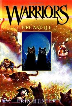 "Book with an animal main character: ""Warriors - Fire and Ice"" by Erin Hunter. Fireheart, a full-fledged warrior cat, must confront questions of loyalty and identity as he faces the possibility of betrayal from within his own forest clan. Good Books, My Books, Teen Books, Amazing Books, Children Books, Ice Warriors, Cat Medicine, Warrior Cats Books, Warrior 2"