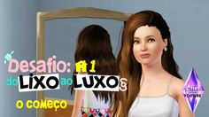 DESAFIO DO LIXO AO LUXO #1 - O Começo | The Sims 3