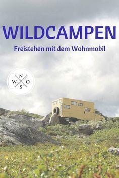 Wildcampen mit dem Wohnmobil. Hier haben wir unsere besten Tipps zum Thema Freistehen zusammengefasst und auch noch eine tolle App für die besten Freistehplätze.