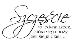 Cytaty, sentencje, napisy - Szczęście to jedyna rzecz... - 61 Tattoo Po, Great Sentences, Tattoo Project, Quotes And Notes, Digi Stamps, Brush Lettering, Good Advice, Love Life, Motto