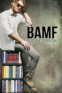 Buy BAMF by SJD Peterson and Read this Book on Kobo's Free Apps. Discover Kobo's Vast Collection of Ebooks and Audiobooks Today - Over 4 Million Titles! Got Books, I Love Books, This Book, Theodore Dreiser, What To Read, Free Reading, Book Photography, Bad Boys, Nonfiction