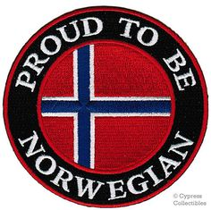 Proud To Be Norwegian Embroidered Patch Norway Flag Iron-On Biker Emblem Norwegian Vikings, Norwegian Flag, Norway Flag, Be Proud, Europe, The Beautiful Country, Lofoten, My Heritage, Iron On Patches