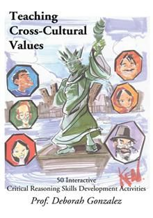 Teaching Cross-Cultural Values came out of the need to give students an interactive experience with the course materials, and to be able to gently coax them to reevaluate their own values and concepts on diverse cultures in a relatively safe-comfortable-atmosphere.