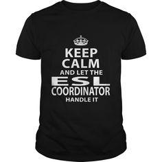 ESL COORDINATOR T-Shirts, Hoodies. Check Price Now ==► https://www.sunfrog.com/LifeStyle/ESL-COORDINATOR-118079206-Black-Guys.html?41382