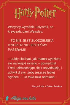 Harry Potter i Zakon Feniksa - najlepsze fragmenty, najzabawniejsze cytaty | Pani Weasley #HarryPotter #cytat #cytaty #książki Harry Potter Mems, Rowling Harry Potter, Harry Potter Quotes, Harry Potter Fandom, Harry And Hermione Fanfiction, Hp Fanfiction, Drarry, Humor, Films