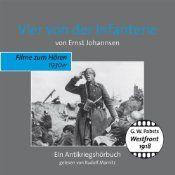 """AUDIBLE-Hörerrezension zu unserem Hörbuch """"Vier von der Infanterie"""" = von Arno aus Leverkusen, Deutschland, am 14.12.2012: """"Bin von diesem Hörbuch gefesselt ,sehr realistisch und gut vorgetragen. kann man auch öfters hören,es fallen einem dabei immer neue Details auf."""""""