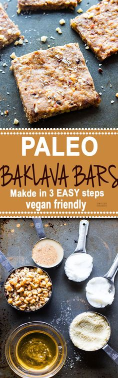 """Super easy 3 Step Paleo """"Baklava"""" Bars! healthy vegan friendly bars that are packed full of sweet nutty flavor and healthy fats. Lower in carbs, sugar, and great for snacking."""
