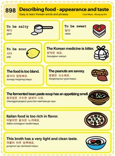 898 Learn Korean Hangul: Describing Food - Appearance and taste Half Korean, How To Speak Korean, Learn Korean, Korean Words Learning, Korean Language Learning, Learn Hangul, Korean Alphabet, Korean Phrases, Korean Lessons