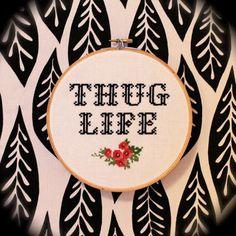 Thug Life Cross Stitch