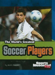The World's Greatest Soccer Players (The World's Greatest Sports Stars) (Sports Illustrated Kids: the World's Greatest Sports Stars) Sports Stars, Kids Sports, Books For Boys, Childrens Books, Soccer Books, Sports Illustrated Kids, Soccer Online, Soccer Positions, Soccer Skills