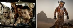 (Left) Nicholas Hoult, Courtney Eaton, Riley Keough and Charlize Theron in Mad Max: Fury Road. (Right) Matt Damon in The Martian.