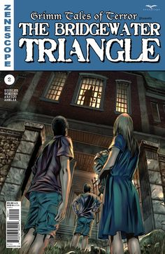 Comic Crypt: Grimm Tales of Terror presents: The Bridgewater Triangle #2 Preview! Bridgewater Triangle, Grimm Series, Grimm Tales, Horror Comics, The Darkest, Presents, Comic Books, Paranormal, Movie Posters