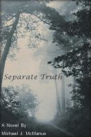 Separate Truth, an ebook by Mike McManus at Smashwords
